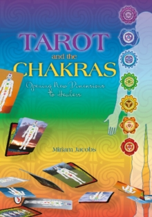 Tarot and the Chakras: ening New Dimensions to Healers, Paperback / softback Book