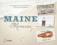 Maine Memories : A Vintage Picture Postcard Tour, Paperback / softback Book