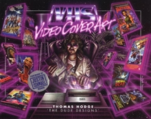 VHS: Video Cover Art : 1980s to Early 1990s, Hardback Book