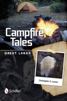 Campfire Tales : Great Lakes, Paperback / softback Book