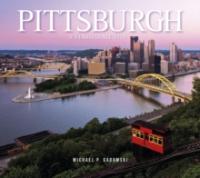 Pittsburgh : A Renaissance City, Hardback Book