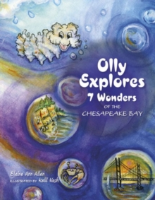 Olly Explores 7 Wonders of the Chesapeake Bay, Hardback Book