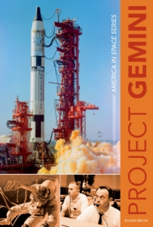 Project Gemini : America in Space Series, Hardback Book