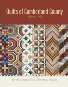 Quilts of Cumberland County : 1700s to 1970, Hardback Book