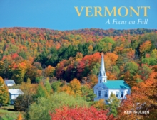 Vermont : A Focus on Fall, Hardback Book