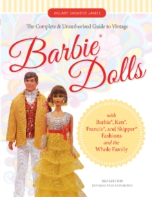 Complete and Unauthorized Guide to Vintage Barbie(R) Dolls, Paperback / softback Book