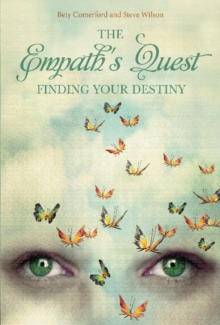 The Empath's Quest : Finding Your Destiny, Hardback Book