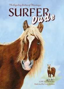 Surfer Dude: The Legendary Stallion of Chincoteague, Hardback Book