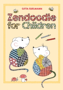 Zendoodle for Children, Paperback / softback Book