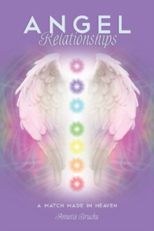 Angel Relationships : A Match Made in Heaven, Paperback / softback Book