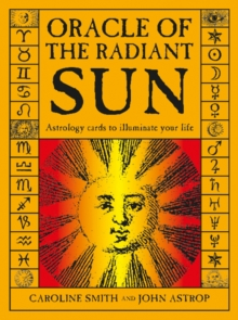 Oracle of the Radiant Sun: Astrology Cards to Illuminate Your Life, Multiple copy pack Book
