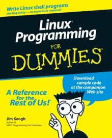 Linux Programming For Dummies, Paperback / softback Book