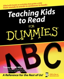 Teaching Kids to Read For Dummies, Paperback / softback Book