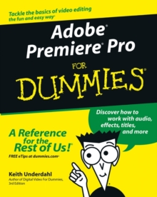 Adobe Premiere Pro for Dummies, Paperback Book