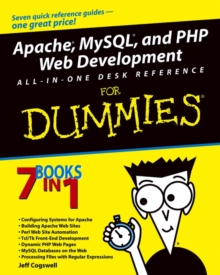 Apache, MySQL, and PHP Web Development All-in-One Desk Reference For Dummies, Paperback / softback Book