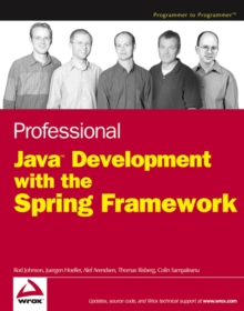 Professional Java Development with the Spring Framework, Paperback Book