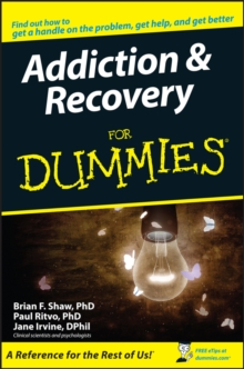 Addiction & Recovery for Dummies, Paperback Book
