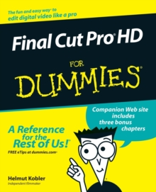 Final Cut Pro Hd for Dummies, Paperback Book