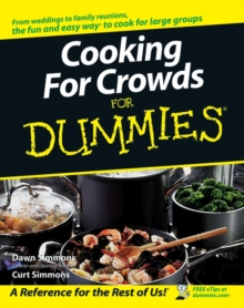Cooking For Crowds For Dummies, Paperback / softback Book