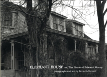 Elephant House or the Home of Edward Gorey A679, Hardback Book