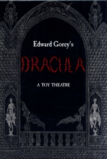 Edward Gorey's Dracula a Toy Theatre, Toy Book