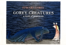 Gorey Creatures Book of Postcards AA572, Postcard book or pack Book