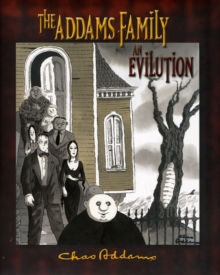 Addams Family  the  an Evilution  A180, Hardback Book