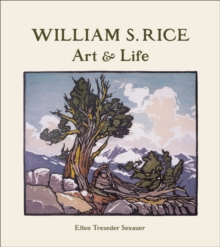 William S. Rice Art and Life A215, Hardback Book