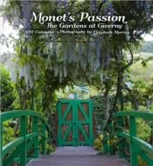 Monet's Passion : The Gardens at Giverny 2017 Wall Calendar, Calendar Book