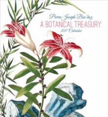 Pierre-Joseph Buchoz : A Botanical Treasury 2017 Wall Calendar, Calendar Book