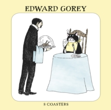 EDWARD GOREY BUSTOPHER JONES COASTERS,  Book