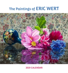 The Paintings of Eric Wert 2019 Wall Calendar, Calendar Book