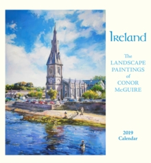 Ireland the Landscape Paintings of Conor Mcguire 2019 Wall Calendar, Calendar Book