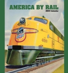 America by Rail 2019 Wall Calendar, Calendar Book