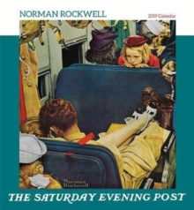 Norman Rockwell the Saturday Evening Post 2019 Wall Calendar, Calendar Book