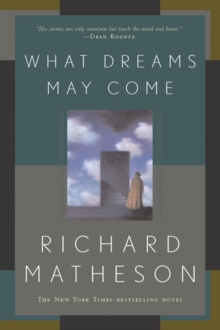 What Dreams May Come, Paperback Book