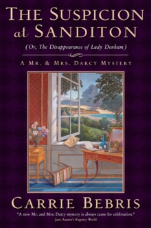 The Suspicion at Sanditon (or, the Disappearance of Lady Denham), Hardback Book