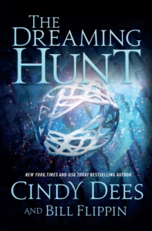 The Dreaming Hunt, Hardback Book