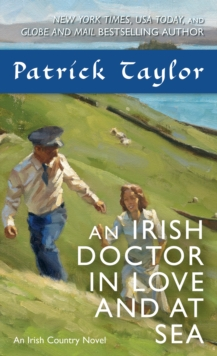 An Irish Doctor in Love and at Sea : An Irish Country Novel, Paperback / softback Book