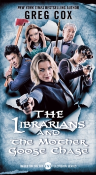 The Librarians and the Mother Goose Chase, Paperback / softback Book