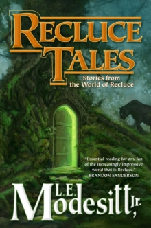 Recluce Tales : Stories from the World of Recluce, Hardback Book