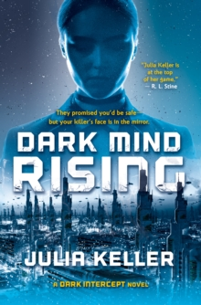 Dark Mind Rising : A Dark Intercept Novel, Hardback Book