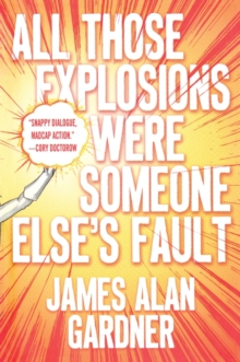 All Those Explosions Were Someone Else's Fault, Paperback / softback Book