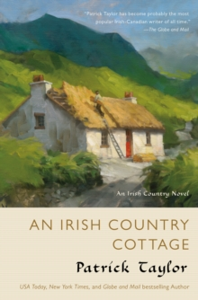 An Irish Country Cottage : An Irish Country Novel, Hardback Book
