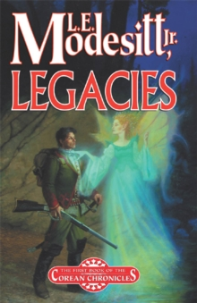 Legacies : A Corean Chronicles Novel, Paperback Book