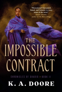 The Impossible Contract : Book 2 in the Chronicles of Ghadid, Paperback / softback Book