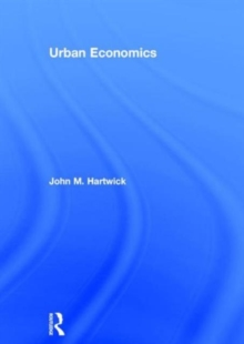 Urban Economics, Hardback Book