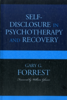 Self-Disclosure in Psychotherapy and Recovery, Paperback Book