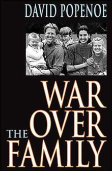 War Over the Family, Hardback Book