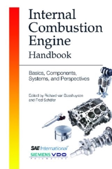 Internal Combustion Engine Handbook : Basics, Components, Systems and Perspectives R-345, Hardback Book